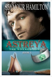 Book cover: Astreya, Book 1, The Voyage South